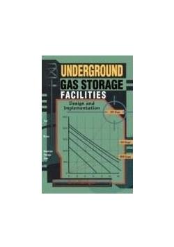 Underground cas storage facilities