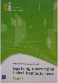 Systemy operacyjne i sieci komputerowe, cz.I