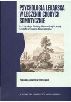 Psychologia lekarska w leczeniu chorych somatyczni