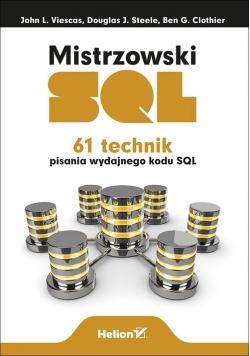 Mistrzowski SQL. 61 technik pisania wydajnego kodu SQL