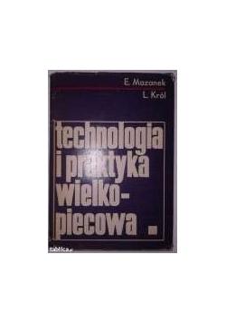 Technologia i praktyka wielkopiecowa