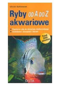 Ryby Akwariowe od A do Z w.2011