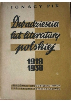 Dwadzieścia lat literatury polskie, 1918-1938, 1949 r.