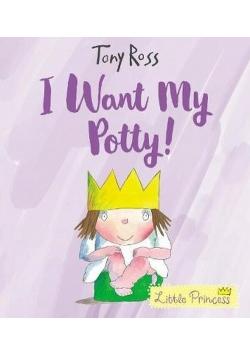 I Want My Potty!