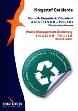 Słownik Gospodarki Odpadami Angielsko-polski