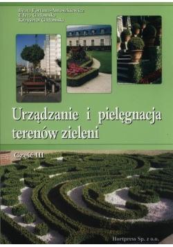 Urządzanie i pielęgnacja terenów zieleni Część 3
