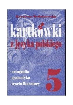 Kartkówki z języka polskiego klasa 5
