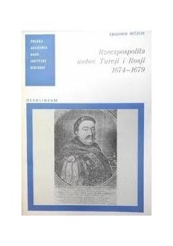 Rzeczpospolita wobec Turcji i Rosji 1674 - 1679