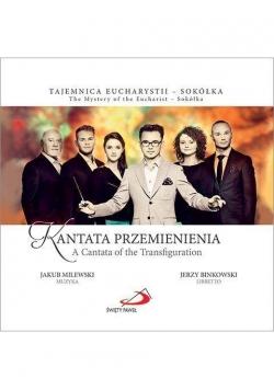 Kantata Przemienienia. Książka z płytą CD