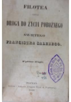Filotea czyli droga do życia pobożnego świętego Franciszka Salezego, 1859 r.