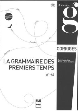 Grammaire des premiers temps klucz poziom A1-A2