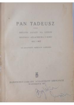 Pan Tadeusz , 1947 r.