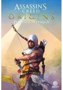 Assassin's Creed Origins. Pustynna przysięga