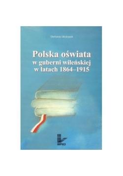 Polska oświata w guberni wileńskiej