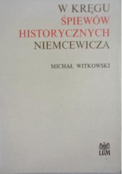 W kręgu śpiewów historycznych Niemcewicza