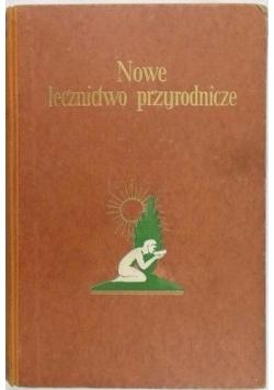 Nowe lecznictwo przyrodnicze, Tom II, 1930 r.
