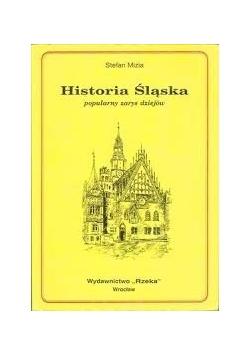 Historia Śląska - popularny zarys dziejów