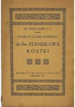 Nauki w czasie nowenny do Św. Stanisława Kostki, 1924 r.