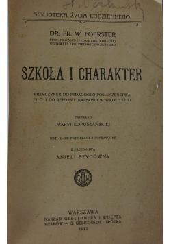 Szkoła i charakter, 1911 r.