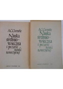 Nauka średniowieczna i początki nauki nowożytnej, Tom I-II