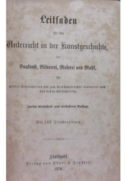 Leitfaden fur den Anterricht in der Kunstgeschichte,1870r.