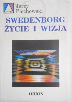 Swedenborg. Życie i wizja