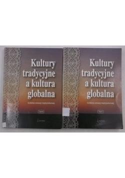 Kultury tradycyjne a kultura globalna, Tom I-II