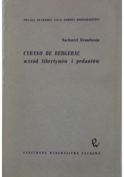Cyrano De Bergerac wśród libertynów i pedantów