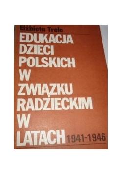 Edukacja dzieci Polskich w związku Radzieckim w latach 1941-1946