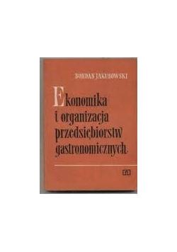 Ekonomika i organizacja przedsiębiorstw gastronomicznych