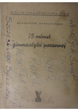 15 minut gimnastyki porannej, 1946 r.
