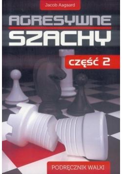 Agresywne szachy cz.2