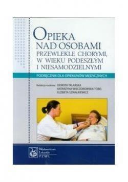 Opieka nad osobami przewlekle chorymi (dodruk)