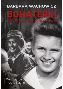 Bohaterki Powstańczej Warszawy TW