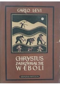 Chrystus zatrzymał się w Eboli, 1949 r.