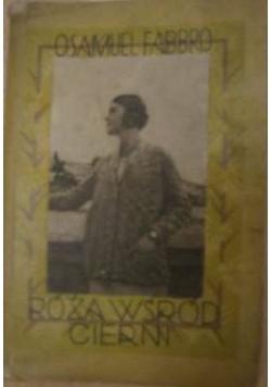 Róża wśród cierni,1932