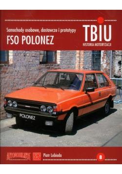 TBiU-8 FSO Polonez Samochody osobowe, dostawcze i prototypy