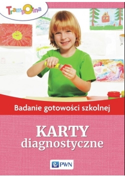 Badanie gotowości szkolnej Karty diagnostyczne