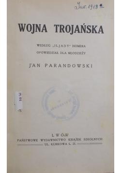 Wojna Trojańska, 1937 r.