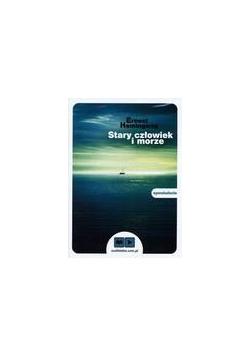 Stary człowiek i morze. Książka audio CD