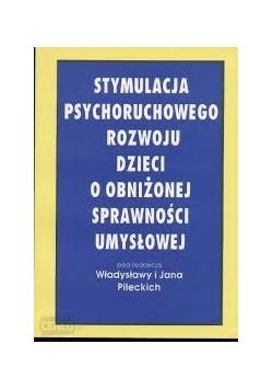 Stymulacja psychoruchowego rozwoju dzieci o obniżonej sprawności umysłowej