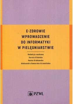 E-zdrowie Wprowadzenie do informatyki w pielęgniarstwie