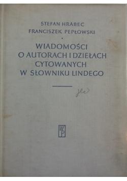 Wiadomości o autorach i dziełach cytowanych w słowniku Lindego