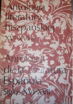 Antologia literatury hiszpańskiej XVI-XVII w.