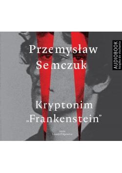 "Kryptonim ""Frankenstein"". Audiobook"