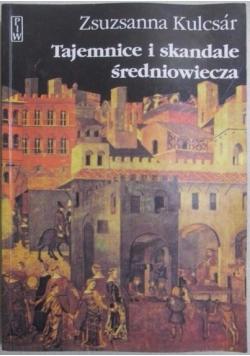 Tajemnice i skandale średniowiecza