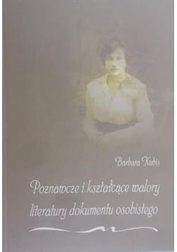 Kubis Barbara - Poznawcze i kształcące walory literatury dokumentu osobistego