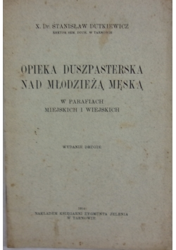 Opieka duszpasterska nad młodzieżą męską, 1914 r.