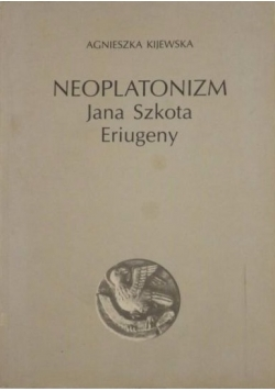 Neoplatonizm Jana Szkota Eriugeny
