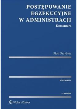 Postępowanie egzekucyjne w administracji.Kom. w.8